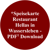*Speisekarte Restaurant Hellas in Wassersleben - PDF1 Download